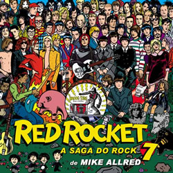 Red Rocket 7 - A Saga do Rock(Produto Novo)