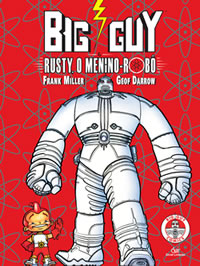 Big Guy & Rusty, O Menino-Robô